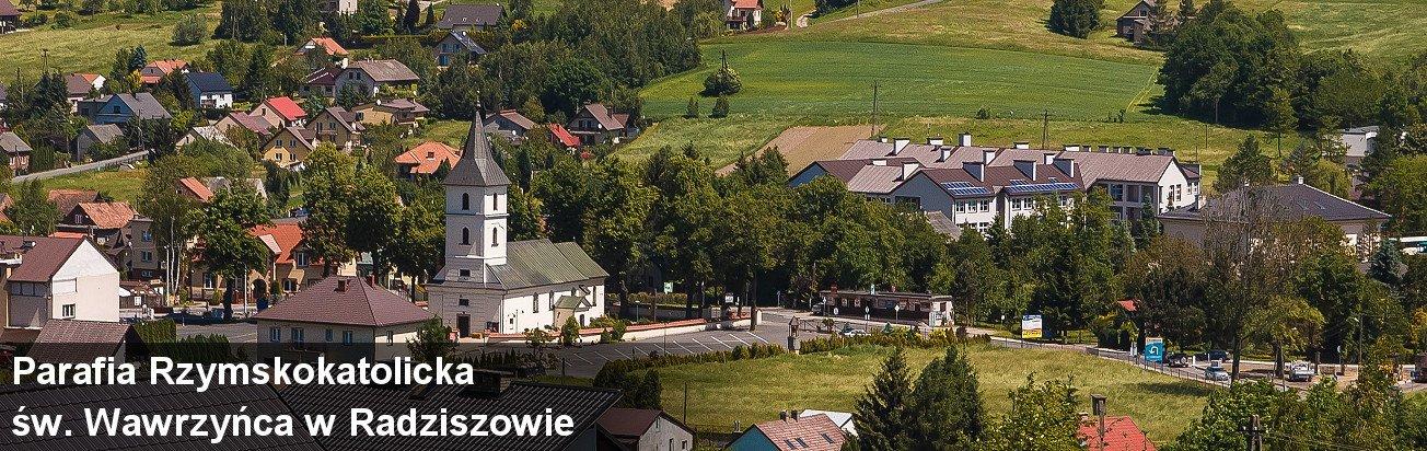 Parafia Rzymskokatolicka św. Wawrzyńca w Radziszowie